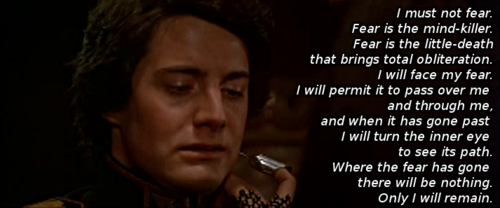 Fear is the mind killer quote from Dune